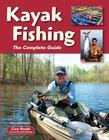 Kayak Fishing Second Edition: The Complete Guide