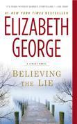 Believing the Lie: An Inspector Lynley Novel