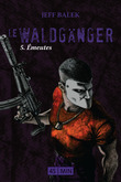 Le Waldgnger, pisode 5