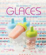 Glaces: 40 recettes de bâtonnets glacés sans sorbetière