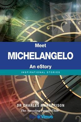 Meet Michelangelo - An eStory: Inspirational Stories