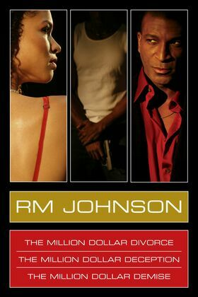 RM Johnson Million Dollar Series E-Book Box Set: Million Dollar Divorce, Million Dollar Deception, Million Dollar Demise