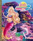 Barbie in a Mermaid Tale 2 Big Golden Book (Barbie)