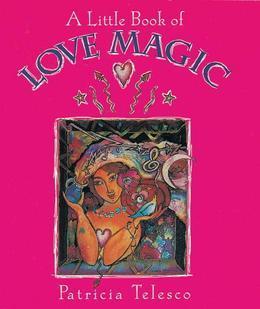 A Little Book of Love Magic