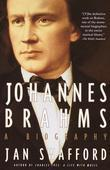 Johannes Brahms: A Biography