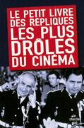 Le Petit Livre des rpliques les plus drles du cinma