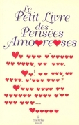 Le petit livre des penses amoureuses