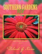 Southern Gardens 101: Helpful Hints for the Beginner