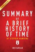 Summary of  A Brief History of Time : by Stephen Hawking   Key Takeaways, Analysis & Review