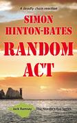 Random Act - A Deadly Chain Reaction