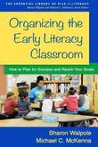 Organizing the Early Literacy Classroom: How to Plan for Success and Reach Your Goals