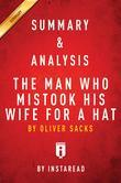 Summary of The Man Who Mistook His Wife for a Hat: by Oliver Sacks | Includes Analysis