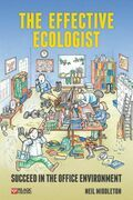 The Effective Ecologist: Succeed in the Office Environment