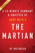 Summary of The Martian: by Andy Weir | Includes Analysis