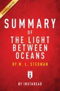 Summary of The Light Between Oceans: by M. L. Stedman | Includes Analysis
