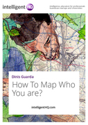 How To Map Who You are?