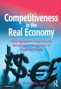 Competitiveness in the Real Economy: Value Aggregation, Economics and Management in the Provision of Goods and Services