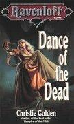 Christie Golden - Dance of the Dead