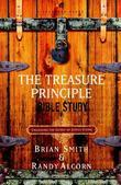 The Treasure Principle Bible Study: Discovering the Secret of Joyful Giving