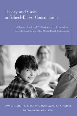 Cases in School-Based Consultation
