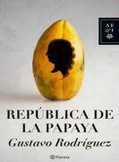 La república de la papaya