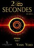 28 secondes ... en 2012 (Tome 1)