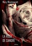 La rosa de sangre
