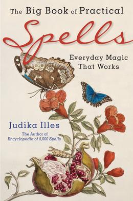 The Big Book of Practical Spells