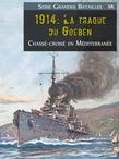 1914: La traque du Goeben