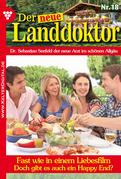 Der neue Landdoktor 18 - Arztroman