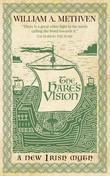 The Hare's Vision: A new Irish myth