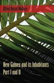 New Guinea and its Inhabitants - Part I. and II.