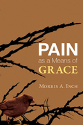 Pain as a Means of Grace