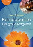 Homöopathie - Der große Ratgeber