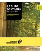 Le guide sylvicole du Québec - Tome I