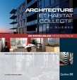 Architecture et habitat collectif au Québec