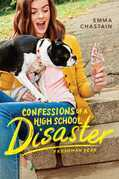 Confessions of a High School Disaster: Confessions of a High School Disaster