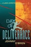 Day of Deliverance: A Jack Christie Adventure