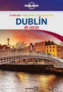 Dublín De cerca 2 (Lonely Planet)