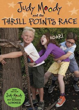 Judy Moody and the Thrill Points Race