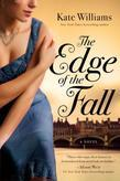 The Edge of the Fall: A Novel