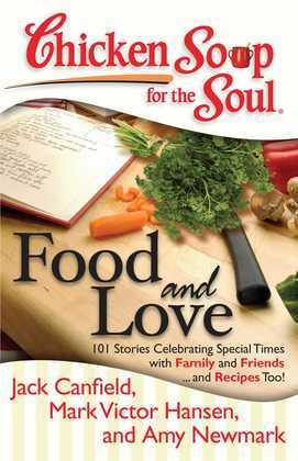 Chicken Soup for the Soul: Food and Love