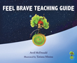 Feel Brave Teaching Guide