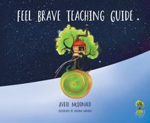 Feel Brave Teaching Guide