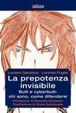 La prepotenza invisibile