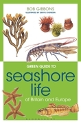 Green Guide to Seashore Life Of Britain And Europe
