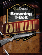 Gun Digest Browning T-Bolt Assembly/Disassembly Instructions