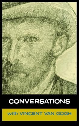 Conversations with Van Gogh