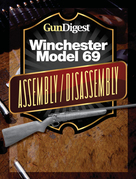Gun Digest Winchester 69 Assembly/Disassembly Instructions