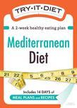 Try-It Diet: Mediterranean Diet